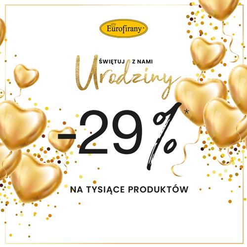Promocja -29% z okazji urodzin