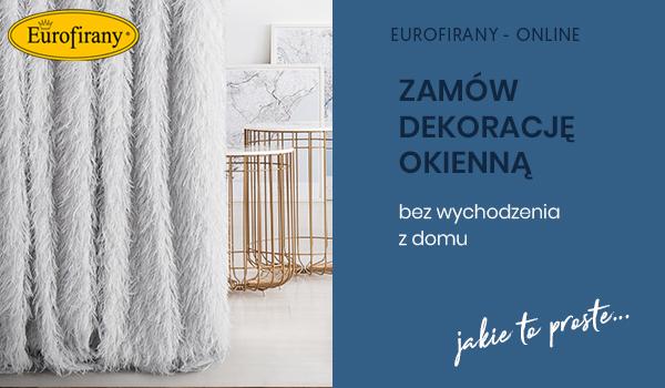 Eurofirany – zamów dekorację okienną zdalnie